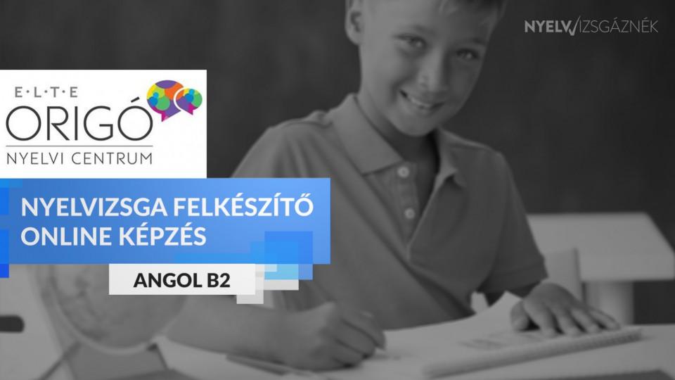 Angol B2 Origo nyelvvizsga felkészítő