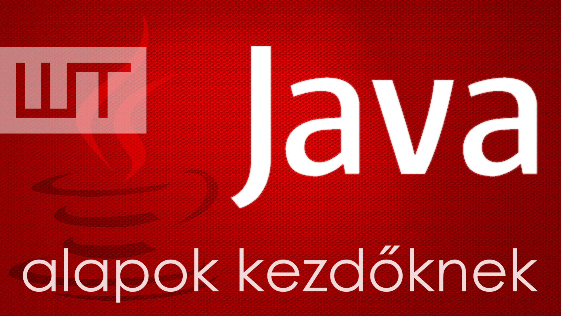 Java programozás kezdőknek
